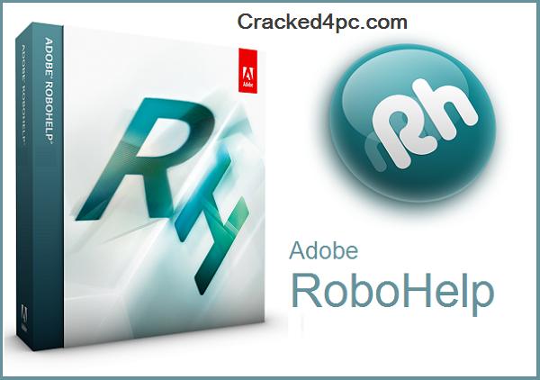 Adobe RoboHelp Crack & Serial Number Latest Version 2020